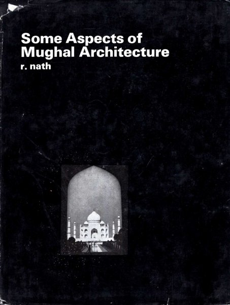 Image for Some Aspects of Mughal Architecture