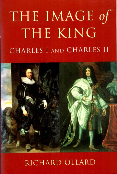 Image for The Image of the King : Charles I and Charles II
