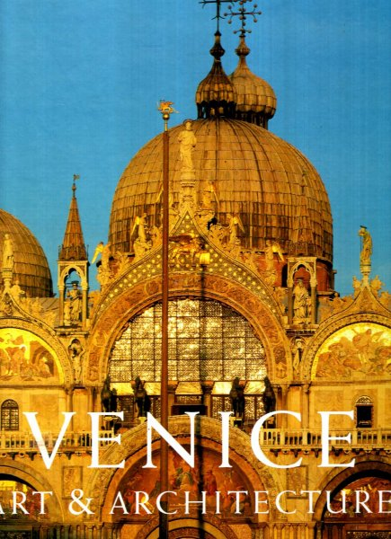 Image for Venice: Art and Architecture (two volumes complete)