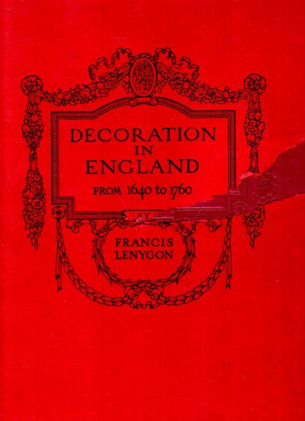 Image for Decoration in England from 1640 to 1760