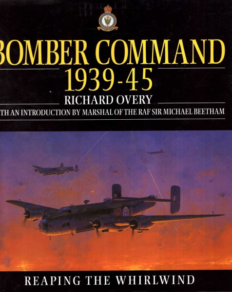 Image for Bomber Command 1939-45 : Reaping the Whirlwind