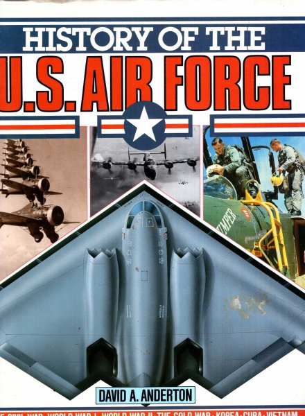 Image for History Of The U.S. Air Force