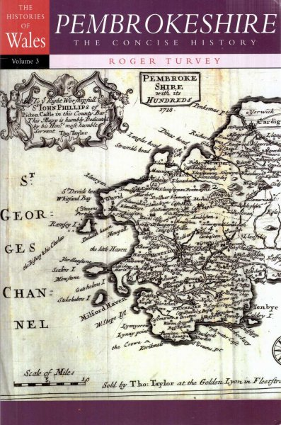 Image for Pembrokeshire : The Concise History (The Histories of Wales series, volume 3)
