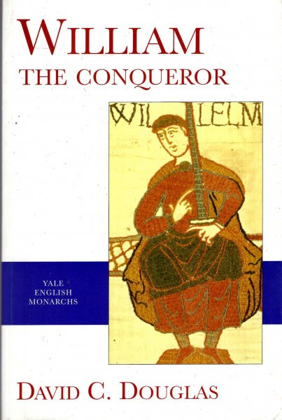 Image for William the Conqueror: The Norman Impact Upon England