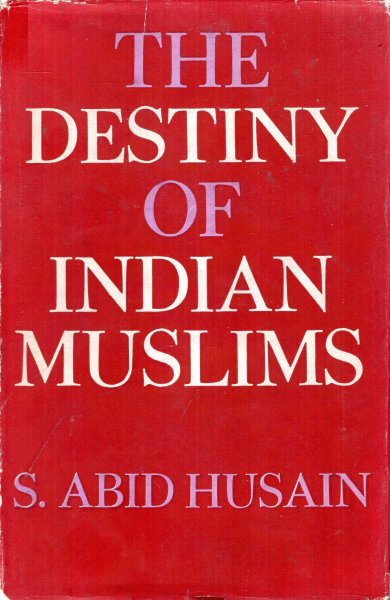 Image for The Destiny of Indian Muslims