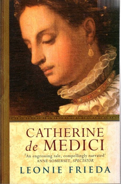 Image for Catherine de Medici : A Biography
