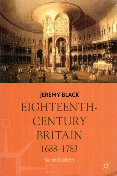 Image for Eighteenth-Century Britain, 1688-1783