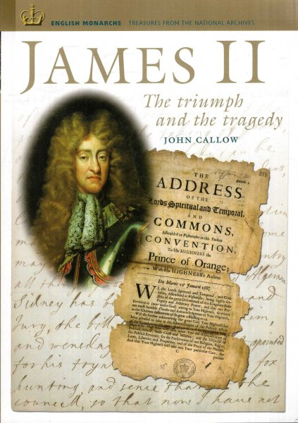 Image for James II: The Triumph and the Tragedy