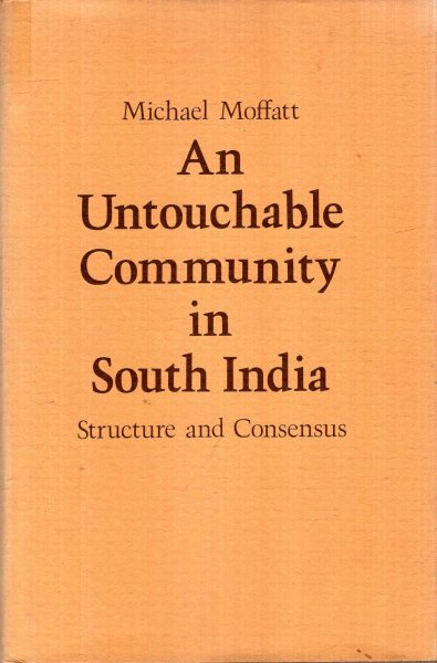 Image for An Untouchable Community in South India, structure and consensus