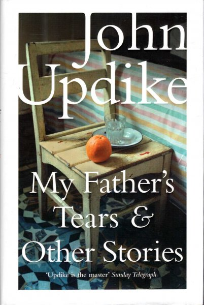 Image for My Father's Tears and Other Stories