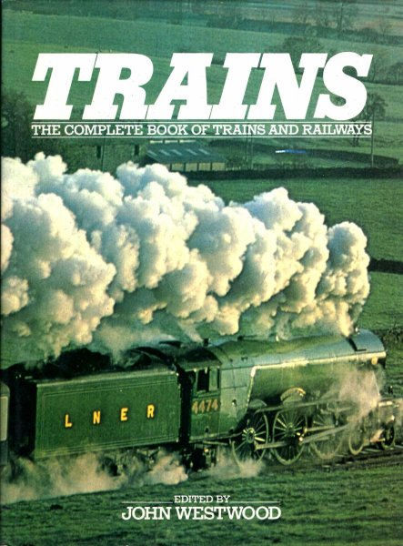 Image for The Complete Book of Trains and Railways