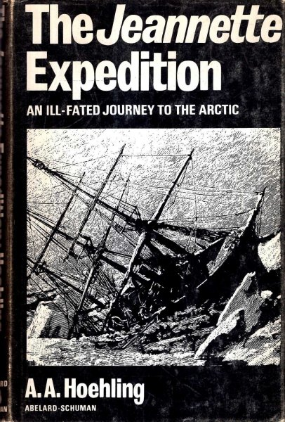 Image for The Jeannette Expedition an ill-fated journey to the Arctic