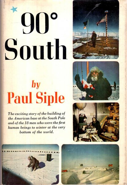 Image for 90 Degrees South - the story of the American South Pole Conquest