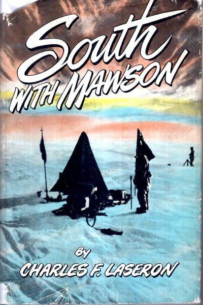 Image for South with Mawson - reminiscences of the Australasian Antarctic Expedition, 1911-14