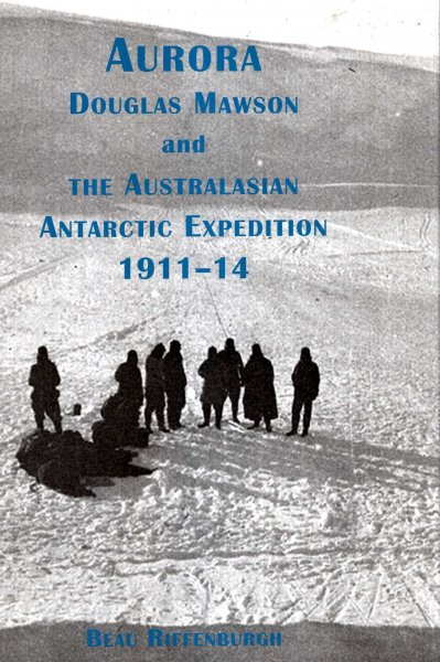 Image for Aurora - Douglas Mawson & The Australasian Antarctic Expedition 1911-14