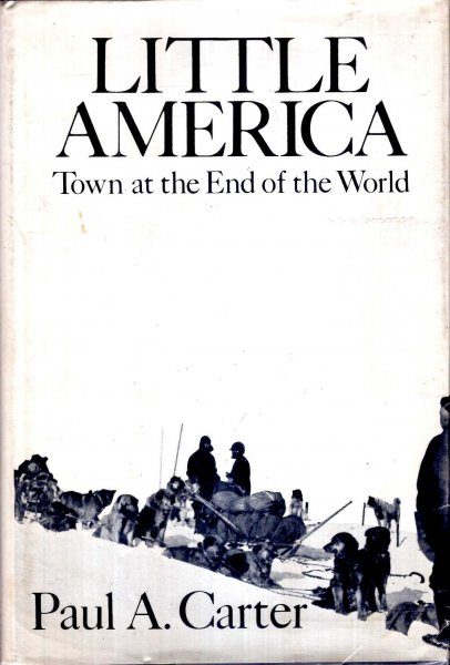 Image for Little America : Town at the End of the World