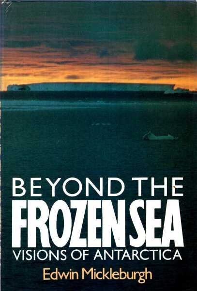 Image for Beyond the Frozen Sea - Visions of Antarctica