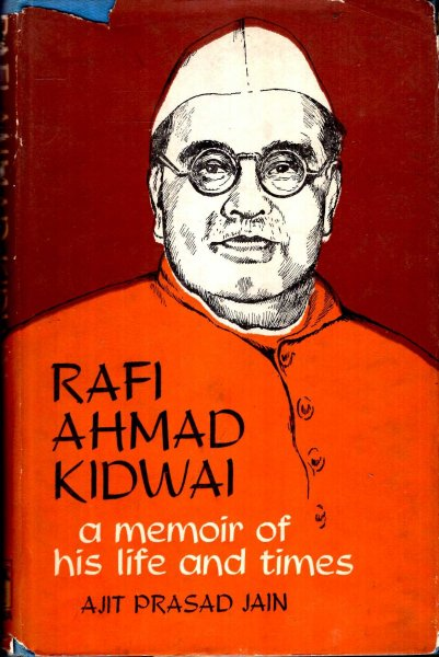 Image for Rafi Amhad Kidwai, a memoir of his life and times