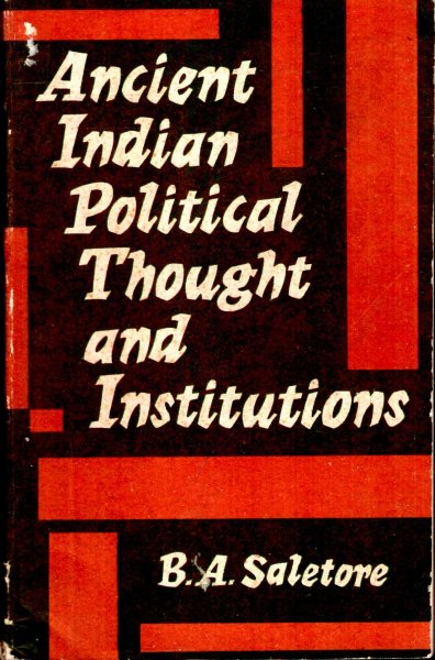 Image for Ancient Indian Political Thought and Institutionms
