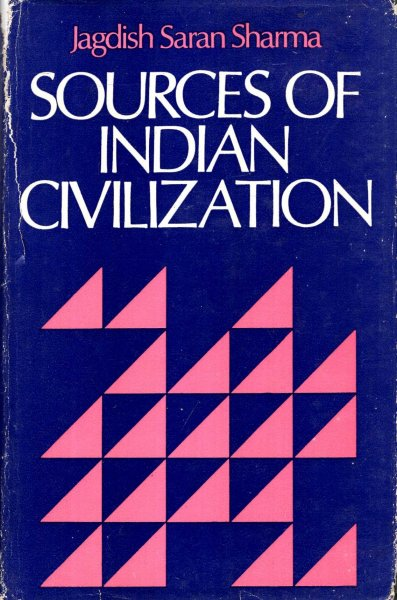 Image for Sources of Indian Civilization, a bibliography of works by World Orientalists other than Indian.