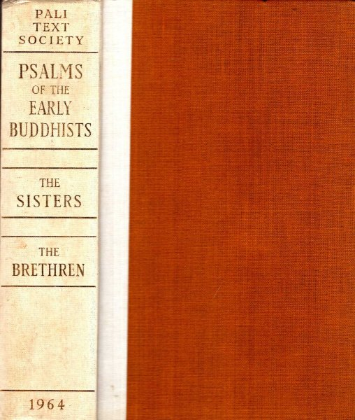 Image for Psalms of the Early Buddhists volume I & II : Psalms of the Sisters & Psalms of the Brethren