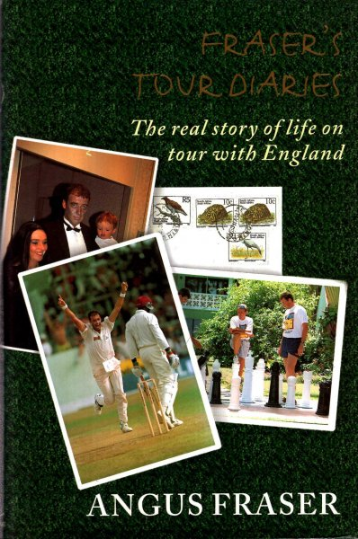 Image for Fraser's Tour Diaries : The Real Story of Life on Tour with England