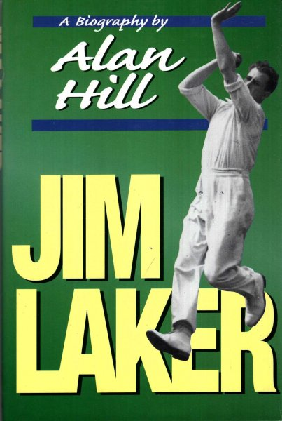 Image for Jim Laker: A Biography