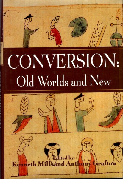 Image for Conversion : Old Worlds and New