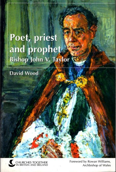 Image for Poet, Priest and Prophet : The Life and Thought of Bishop John V