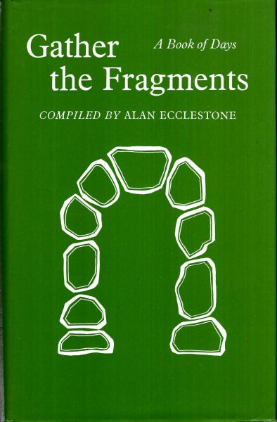 Image for Gather the Fragments : A Book of Days