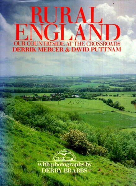 Image for Rural England : Our Countryside at the Crossroads