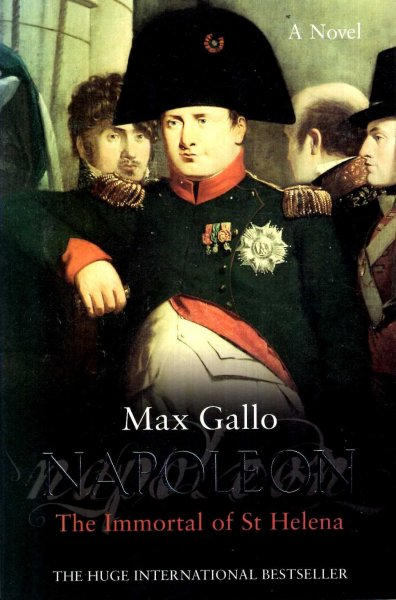 Image for Napoleon : The Immortal of St Helena