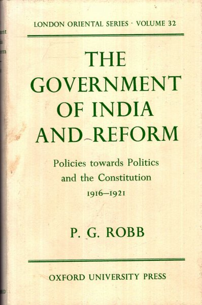 Image for The Government of India and Reform : Policies towards Politics and the Constitution, 1916-1921