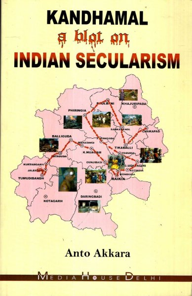 Image for Kandhamal (A blot on Indian Secularism)