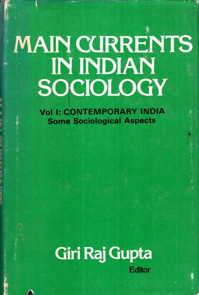 Image for Main Currents in Indian Sociology: Contemporary India, Some Sociological Aspects v. 1