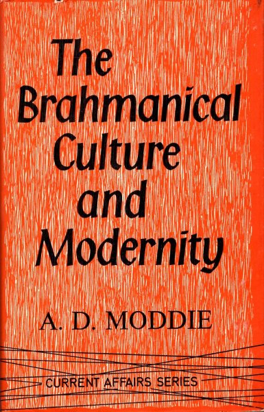 Image for The Brahmanical Culture and Modernity