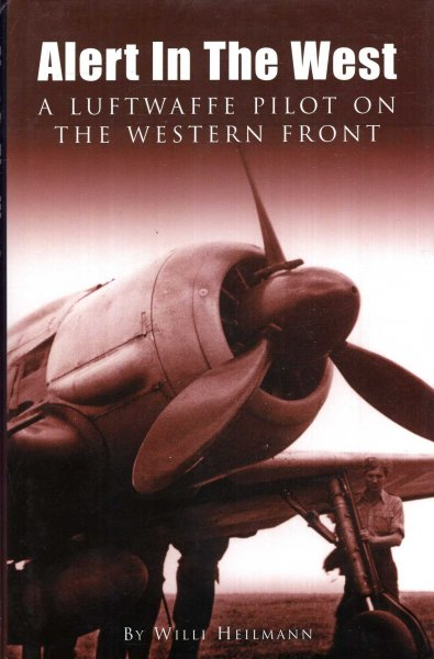 Image for Alert in the West, a Luftwaffe Pilot on the Western Front