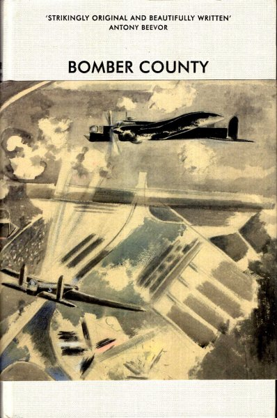 Image for Bomber County - The Lost Airmen of World War Two