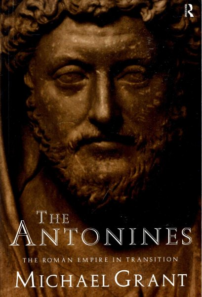Image for The Antonines : The Roman Empire in Transition