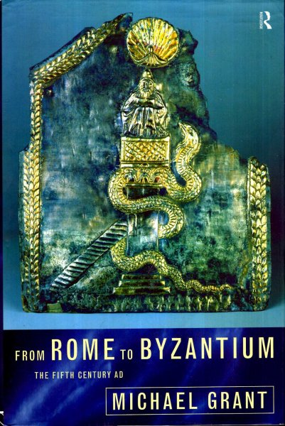 Image for From Rome to Byzantium : The Fifth Century AD