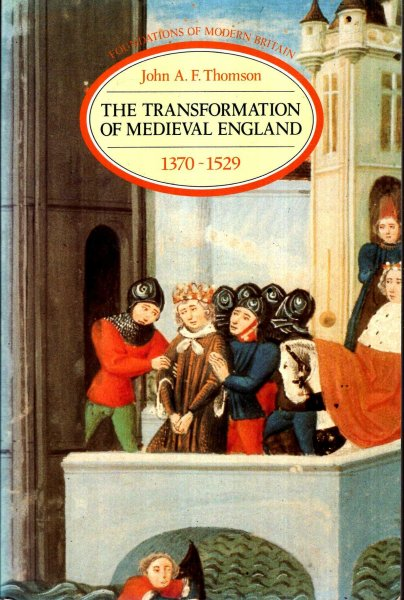 Image for The Transformation of Medieval England 1370-1529
