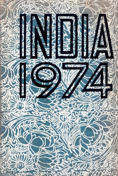 Image for India - A Reference Annual 1974