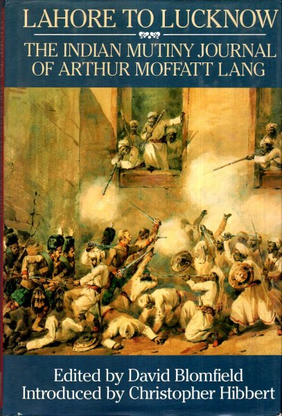 Image for Lahore to Lucknow: The Indian Mutiny Journal of Arthur Moffatt Lang