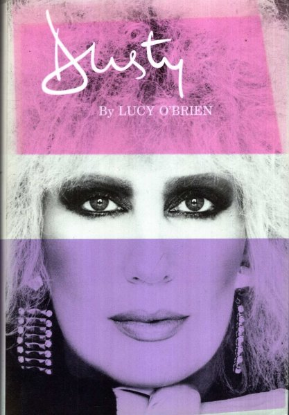Image for Dusty : Biography of Dusty Springfield