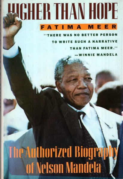 Image for Higher Than Hope : The Authorized Biography of Nelson Mandela
