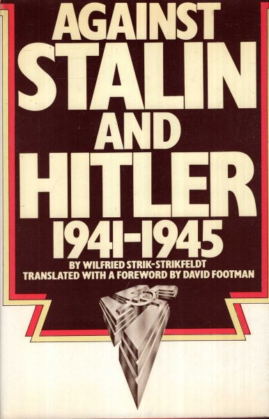 Image for Against Stalin and Hitler : Memoir of the Russian Liberation Movement 1941-5