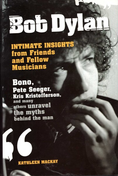 Image for Bob Dylan : Intimate Insights from Friends and Fellow Musicians