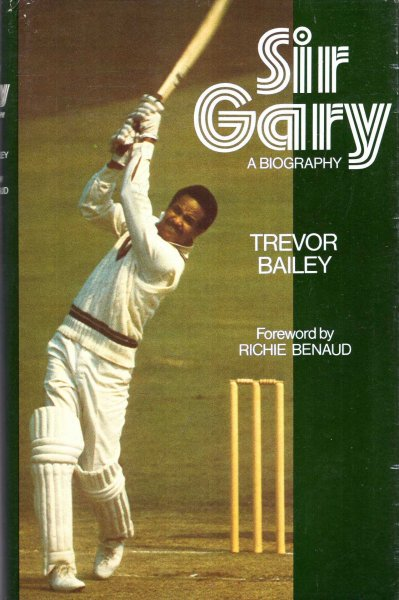 Image for Sir Gary [Sobers] : A Biography