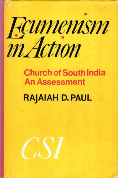 Image for Ecumenism in Action - a historical survey of the Church of South India