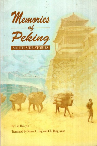 Image for Memories of Peking : South Side Stories